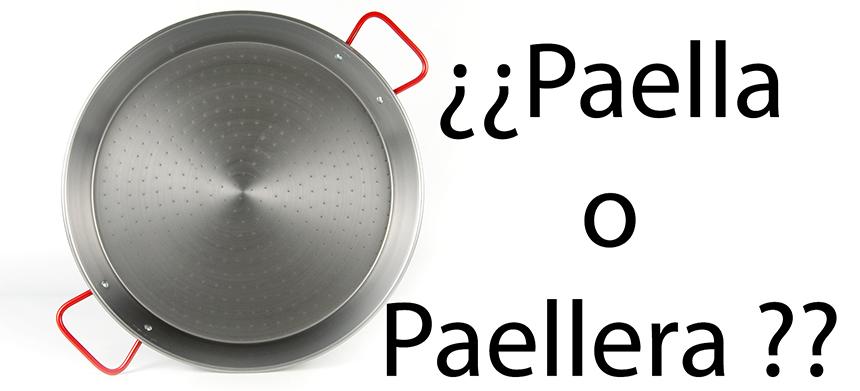 Como se llama paella o paellera
